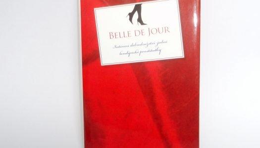 Tip na knihu: Intimní dobrodružství jedné londýnské prostitutky – Belle de Jour