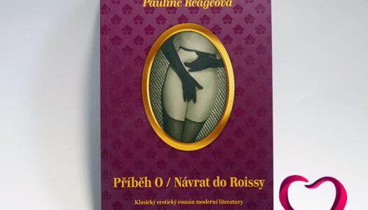 Příběh O a Návrat do Roissy – legendární erotický knižní BDSM TIP